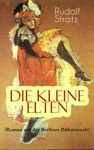 Die Kleine Elten Roman Aus Der Berliner Bhnenwelt