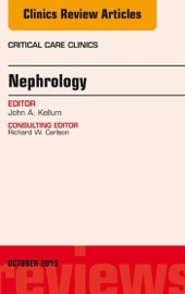 Nephrology An Issue Of Critical Care Clinics E Book