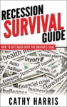 Recession Survival Guide How To Get Back Into The Drivers Seat