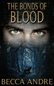 The Bonds of Blood (The Final Formula Series, Book 4.5)