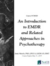 An Introduction To EMDR And Related Approaches In Psychotherapy