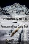 Trekking In Nepal Annapurna Base Camp