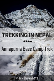 TREKKING IN NEPAL: ANNAPURNA BASE CAMP