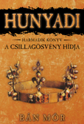 Hunyadi - A Csillagösvény hídja