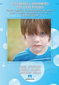 Esplorare i sentimenti per i più piccoli Book Cover