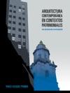 Arquitectura Contempornea En Contextos Patrimoniales