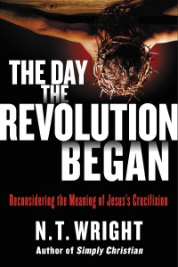 The Day the Revolution Began Book Cover