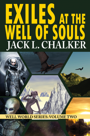Exiles at the Well of Souls - Jack L. Chalker