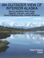 An Outsider View of Interior Alaska