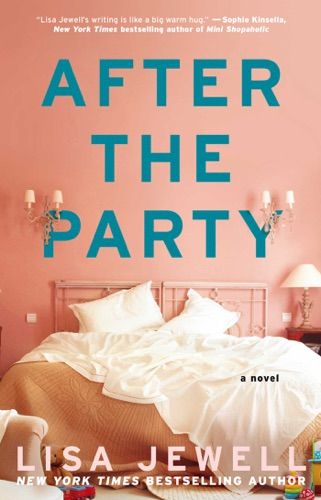 Lisa Jewell - After the Party