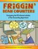 Friggin' Bean Counters