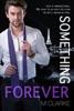 Something Forever (Book 3)