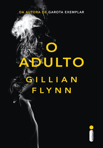 Gillian Flynn - O adulto
