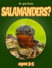 Do You Know Salamanders? (animals For Kids 3-5)