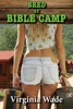 Bred At Bible Camp (Taboo Impregnation Erotica)