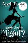 Spells Spoken Lightly Pride And Prejudice Witches