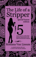 The Life of a Stripper: Special Bonus Edition