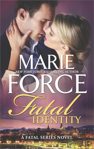 Marie Force - Fatal Identity