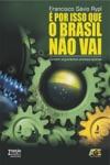Por Isso Que O Brasil No Vai