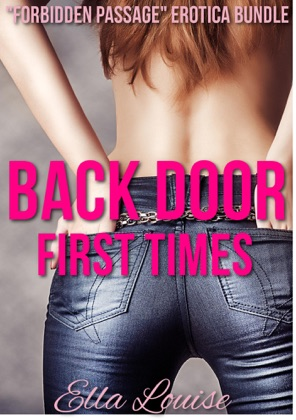 Back Door First Times:
