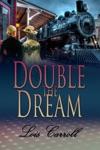 Double The Dream Dakota Territory 3