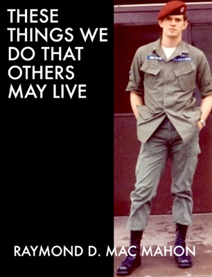 These Things We Do That Others May Live