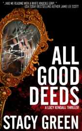 All Good Deeds book summary