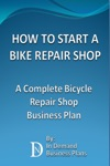 How To Start A Bike Repair Shop A Complete Bicycle Repair Shop Business Plan