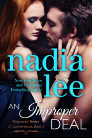 An Improper Deal (Elliot & Annabelle #1) - Nadia Lee book summary