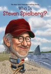Who Is Steven Spielberg