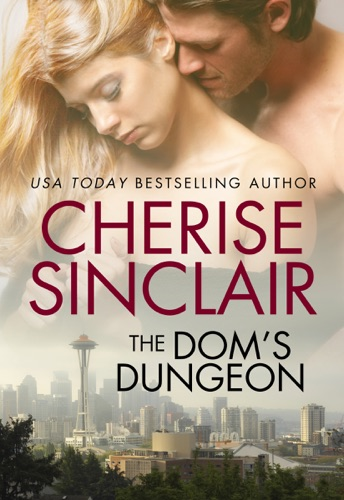 Cherise Sinclair - The Dom's Dungeon