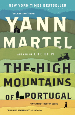 Yann Martel - The High Mountains of Portugal book