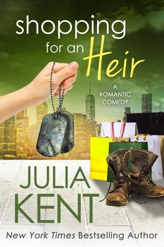 Julia Kent - Shopping for an Heir