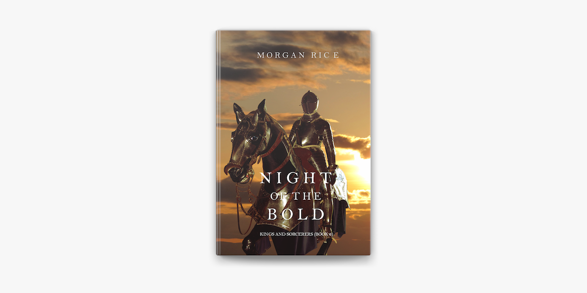 Night of the Bold (Kings and Sorcerers—Book 6)
