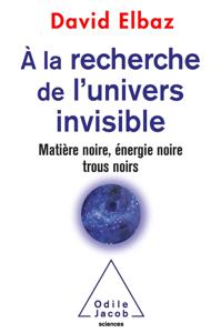 À la recherche de l'Univers invisible La couverture du livre martien