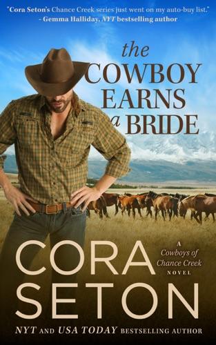 Cora Seton - The Cowboy Earns a Bride