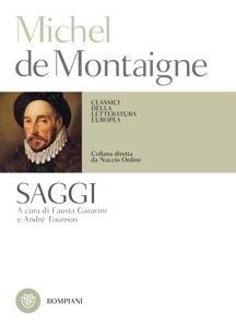 Michel de Montaigne. Saggi da Michel de Montaigne