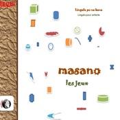 Masano - Les Jeux