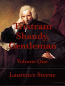 Tristram Shandy,         Gentleman