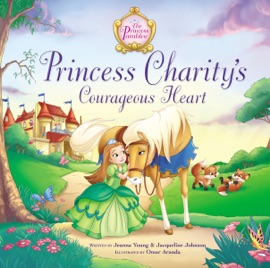 Princess Charity S Courageous Heart