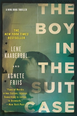 Lene Kaaberbøl & Agnete Friis - The Boy in the Suitcase book