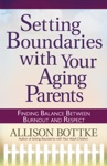 Setting Boundaries With Your Aging Parents