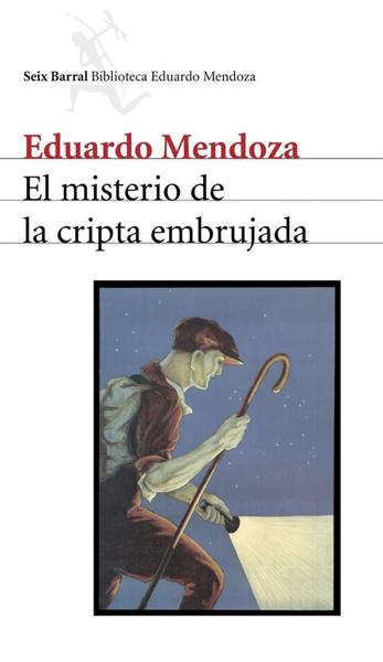 El misterio de la cripta embrujada por Eduardo Mendoza