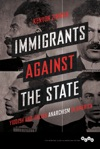 Immigrants Against The State