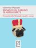 Valentino Mascetti - Sogno di un carlino di mezza estate  arte