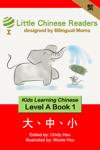 Kids Learning Chinese Book 1 Level A: Da Zhong Xiao (Big vs Small)