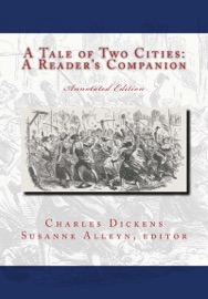 A TALE OF TWO CITIES: A READERS COMPANION