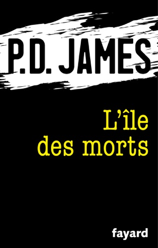 P. D. James - L'île des morts