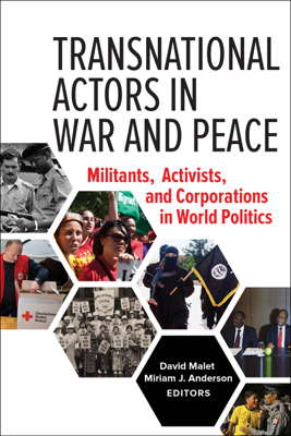 Transnational Actors in War and Peace - David Malet & Miriam J. Anderson book