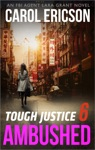Tough Justice Ambushed Part 6 Of 8